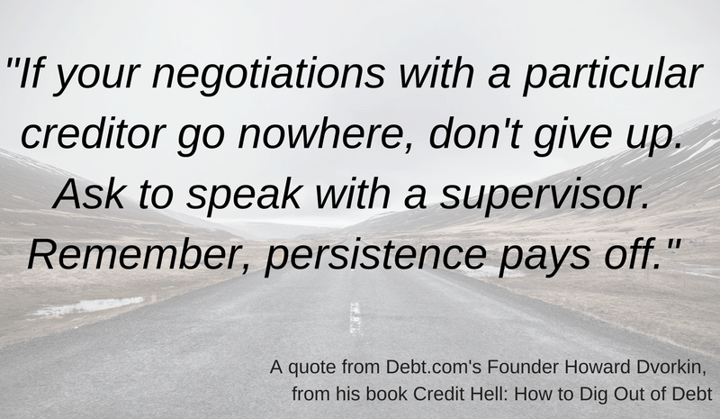 A quote from Howard Dvorkin on how persistence pays off in debt negotiation